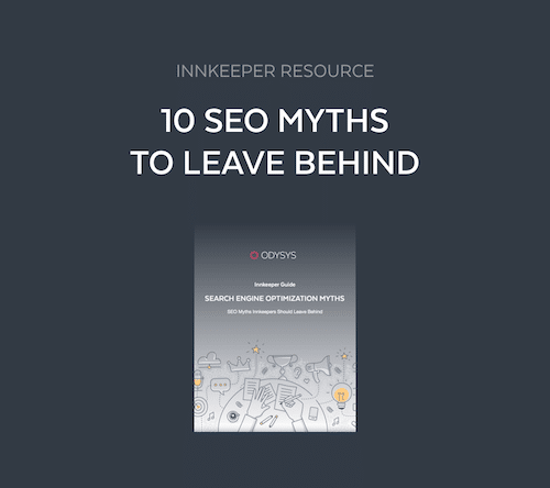 10 seo myths innkeepers should leave behind