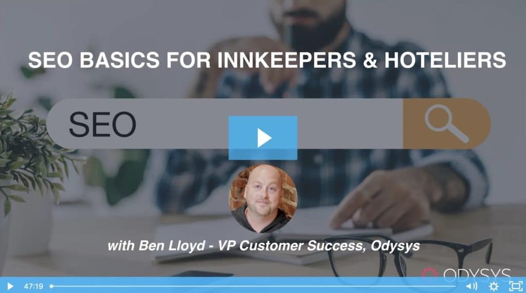 , Website SEO Basics for Innkeepers & Hotel Marketers, Odysys