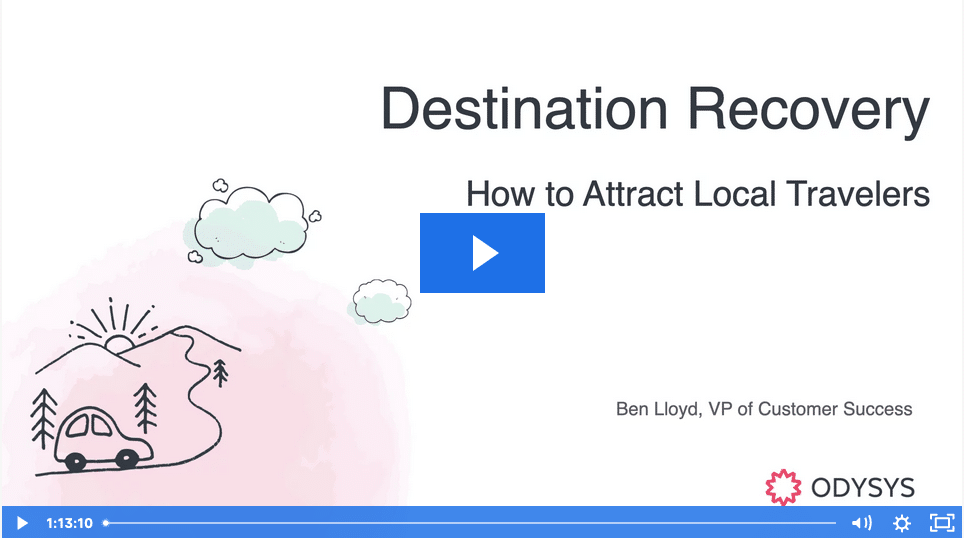 , Destination Recovery: How to Attract Local Travelers, Odysys
