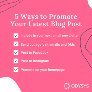 5 Ways to Promote Your Latest Blog Post